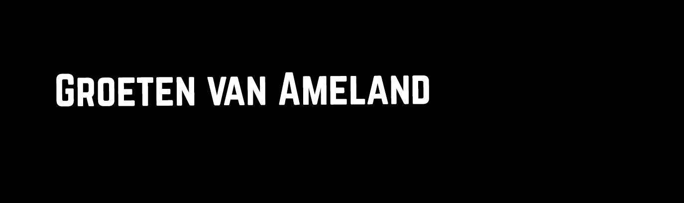 Groeten van Ameland